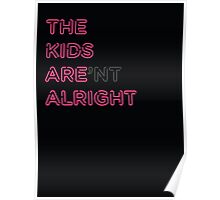 The Kids Aren't Alright Poster
