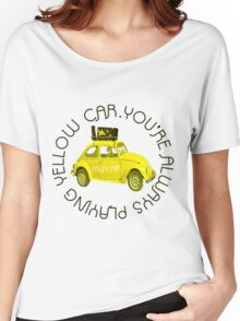 Yellow Car Women's Relaxed Fit T-Shirt