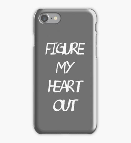 Heart out. iPhone Case/Skin