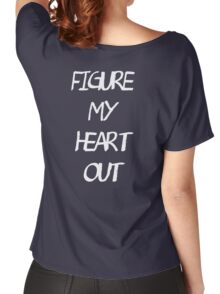 Heart out. Women's Relaxed Fit T-Shirt