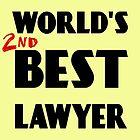 World's 2nd Best Lawyer by flippinsg