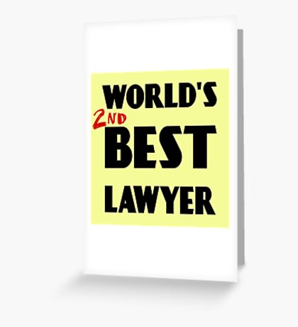 World's 2nd Best Lawyer Greeting Card