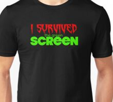 I Survived The Green Screen  Unisex T-Shirt