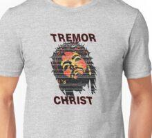 TREMOR CHRIST - First Edition Unisex T-Shirt