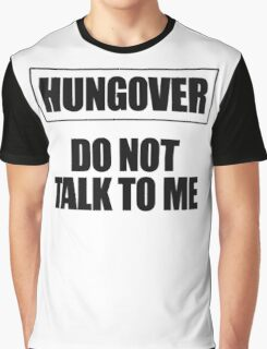 HUNGOVER Graphic T-Shirt