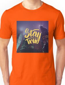 Stay True. Inspirational quote. Midnight city Unisex T-Shirt