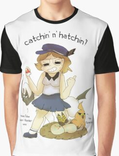 catchin' n hatchin'! Graphic T-Shirt