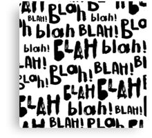 Blah blah  blah seamless pattern. And so on. Canvas Print