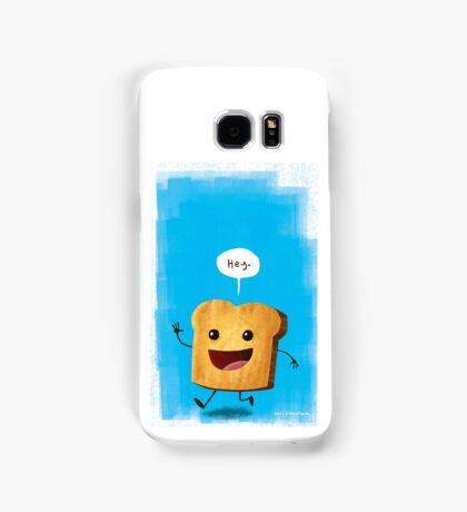 Hey, Toast! Samsung Galaxy Case/Skin