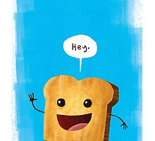 Hey, Toast! by Jeff Crowther