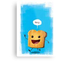Hey, Toast! Metal Print