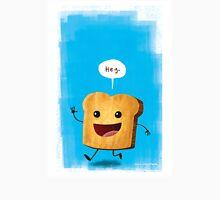Hey, Toast! Unisex T-Shirt