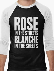 ROSE IN THE STREETS BLANCHE IN THE SHEETS GOLDEN GIRLS Men's Baseball ¾ T-Shirt