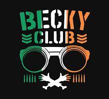 Becky Club Unisex T-Shirt