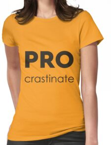 PROcrastinate Black on White Womens Fitted T-Shirt