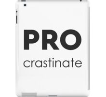 PROcrastinate Black on White iPad Case/Skin