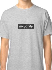 majority black long sleeve  Classic T-Shirt