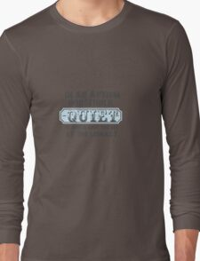 In my house, quiet is just a sign you find in the library - when you could actually go to the library... Long Sleeve T-Shirt