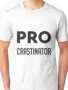 Procrastinator Unisex T-Shirt