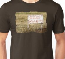 A Rancher's Sign Unisex T-Shirt