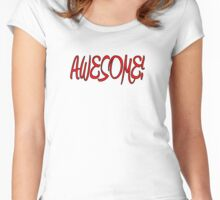 AWESOME! Women's Fitted Scoop T-Shirt