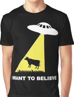 Alien Cow Abduction - I want to believe Graphic T-Shirt