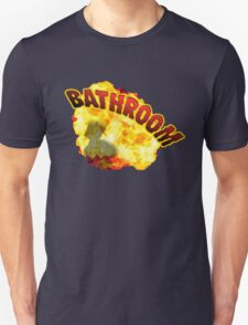 BATHROOM!!! Unisex T-Shirt