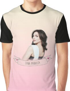 LANA PARRILLA Graphic T-Shirt