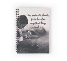 Isaiah 12:5 Spiral Notebook