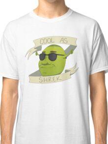 Cool As Shrek Classic T-Shirt