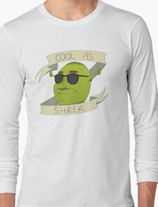 Cool As Shrek Long Sleeve T-Shirt