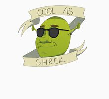 Cool As Shrek Unisex T-Shirt