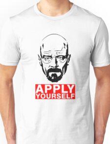 Apply Yourself Break Bad Unisex T-Shirt