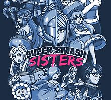 SUPER SMASH SISTERS 2016 by MartinIsAwesome