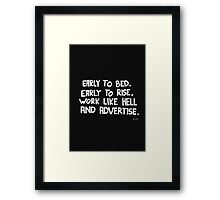 Rise and Advertise Framed Print