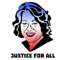Justice for All, Sonia Sotomayor Photographic Print