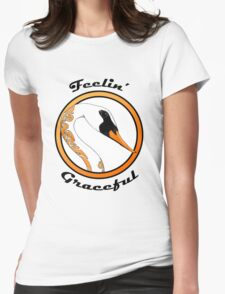 Feelin' Graceful Womens Fitted T-Shirt