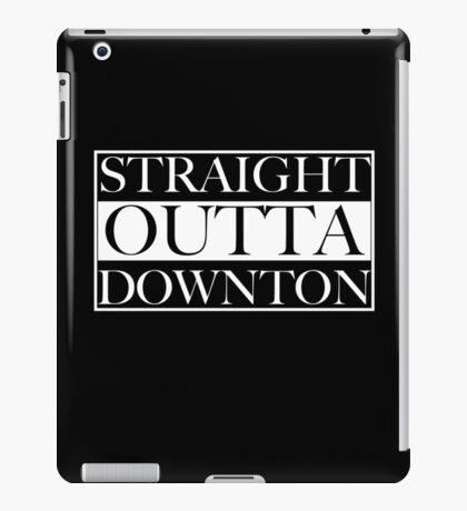 Straight Outta Downton iPad Case/Skin