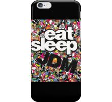 EAT,SLEEP,JDM iPhone Case/Skin