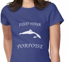 Find Your Porpoise Womens Fitted T-Shirt