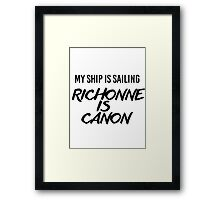 Richonne is canon. Framed Print