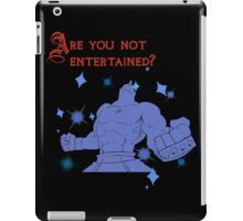 Quotes and quips - are you not entertained - Armstrong iPad Case/Skin