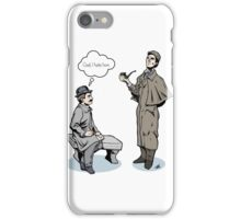 Victorian Sherlock and Watson - God, I hate him. iPhone Case/Skin