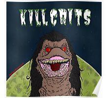 Kill Crits Poster