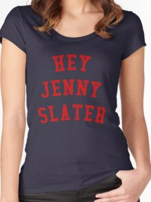 HEY JENNY SLATER Women's Fitted Scoop T-Shirt