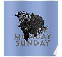 MONDAY SUNDAY Poster