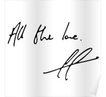Harry Styles Handwriting All The Love Poster