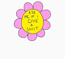 ASK ME IF I GIVE A SHIT FLORAL Unisex T-Shirt
