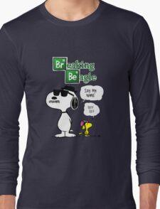 Breaking Beagle Long Sleeve T-Shirt
