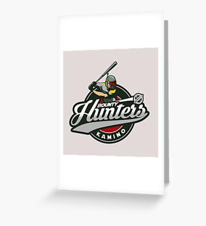 Bounty Hunters baseball  Greeting Card